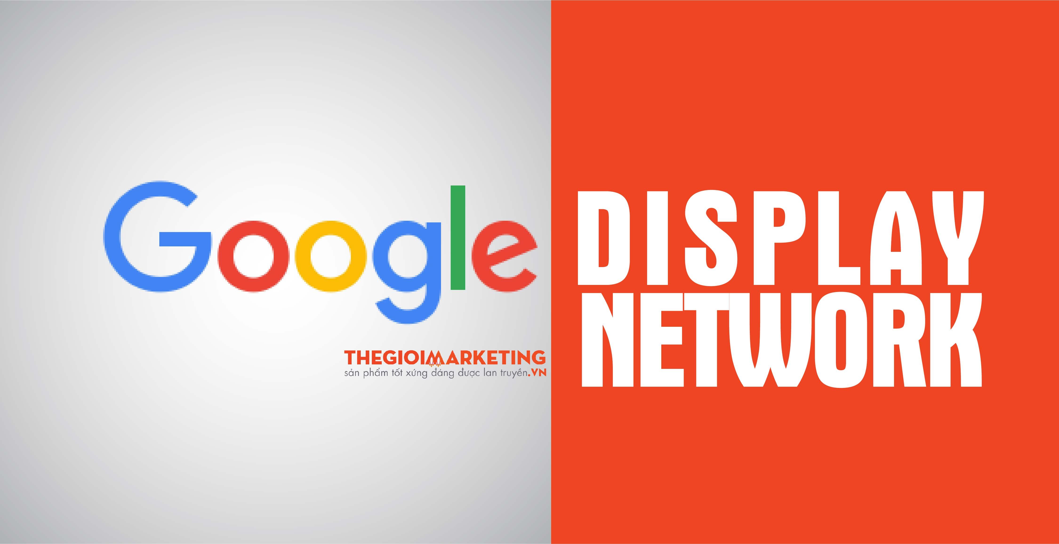 Dịch vụ quảng cáo Google Display Network